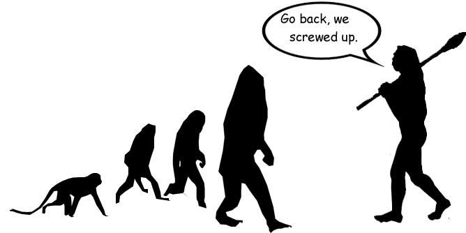 evolution we messed up